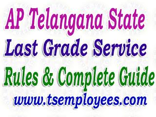 AP Telangana Last Grade Service Rules