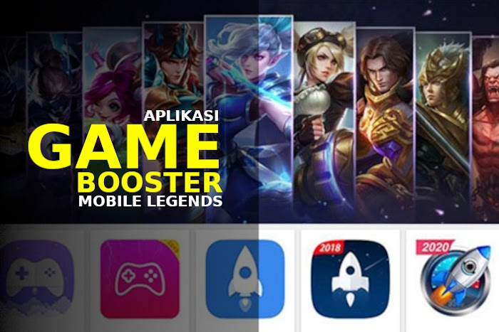 Rekomendasi Aplikasi Game Booster Terbaik Untuk Main Mobile Legends Lebih Lancar