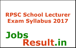 RPSC School Lecturer Exam Syllabus 2017