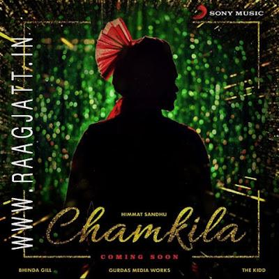 Chamkila by Himmat Sandhu song lyrics