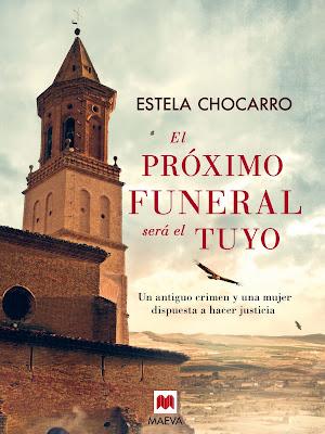 El próximo funeral será el tuyo - Estela Chocarro (2014)