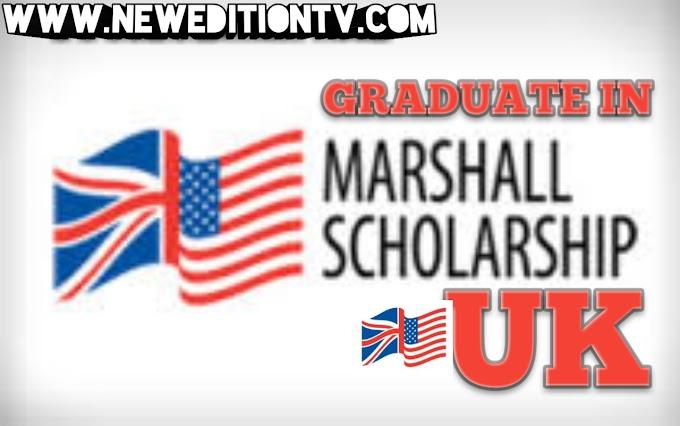 MARSHALL SCHOLARSHIP IN UK