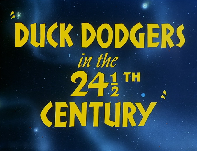 Duck Dodgers in the 24½th Century title card