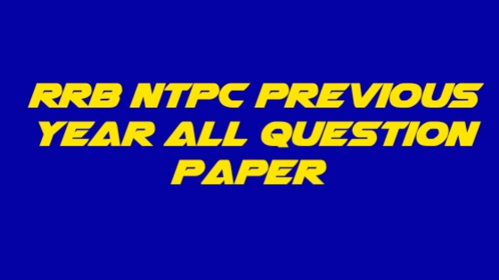 RRB NTPC Previous Year Question Paper PDF In Bengali