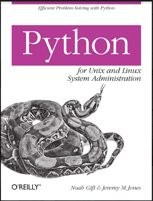 Python For Unix and Linux System Administration by Noad Gift and Jeremy M.jones