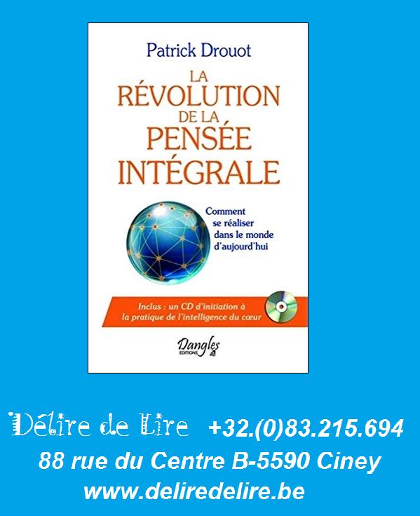 Revolution-pensee-integrale-Comment-realiser-monde-aujourd-hui-Drouot-Dangles