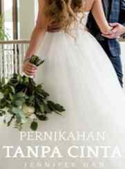 Novel Pernikahan Tanpa Cinta Full Episode