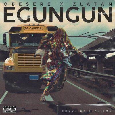 Music: Obesere Ft Zlatan – Egungun (Be Careful)