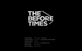 """A gameplay screenshot showing our menu screen, which says """"The Before Times""""."""