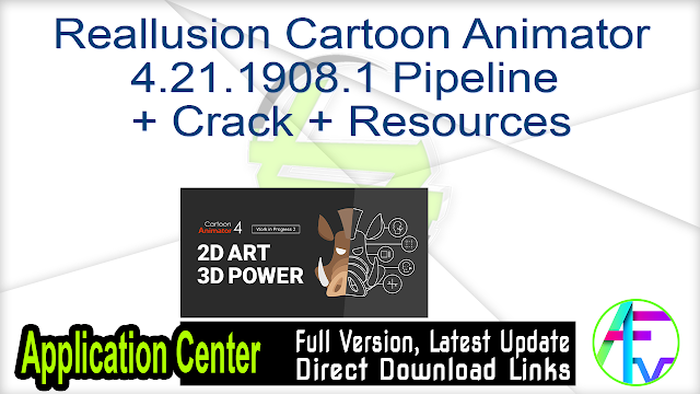 Reallusion Cartoon Animator 4.21.1908.1 Pipeline + Crack