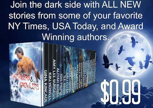 It's here! Prowlers & Growlers Boxed Set ~ All New Titles by USA Today, International & Award Winning Authors @GinaKincade #99cent #shifters #pnr #romance @wolfpackreads