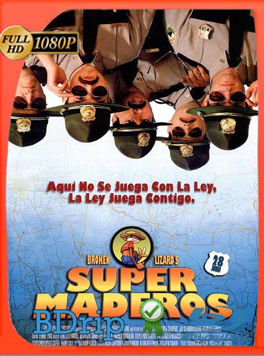 Super maderos (2001) BDRIP1080pLatino [GoogleDrive] SilvestreHD