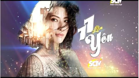 11 Lần Yêu - SCTV