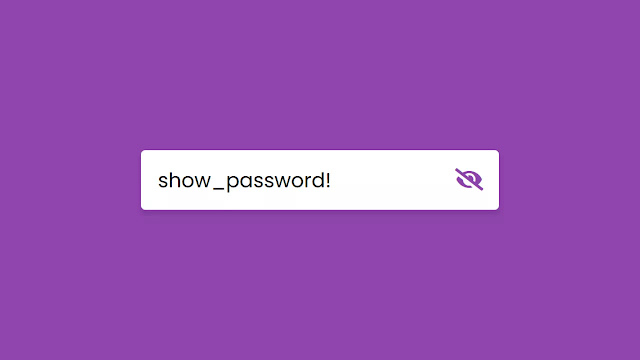 Password Show or Hide Toggle using HTML CSS & JavaScript