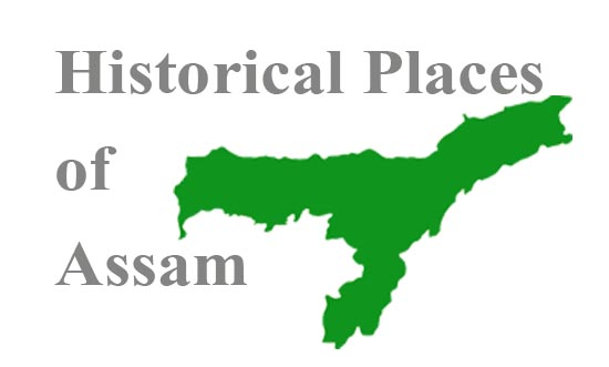 Historical Places of Assam