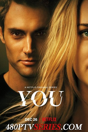 Watch Online Free You Season 1 Full Hindi Dual Audio Download 480p 720p All Episodes