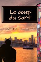 http://lachroniquedespassions.blogspot.fr/2015/10/le-coup-du-sort-laetitia-celerien.html