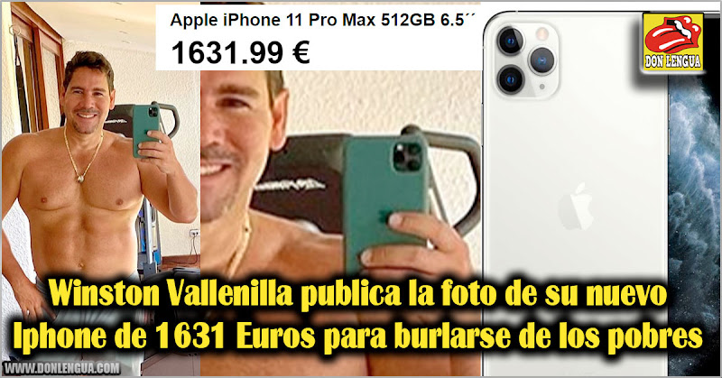Winston Vallenilla publica foto de su nuevo Iphone 11 Pro para burlarse de los pobres