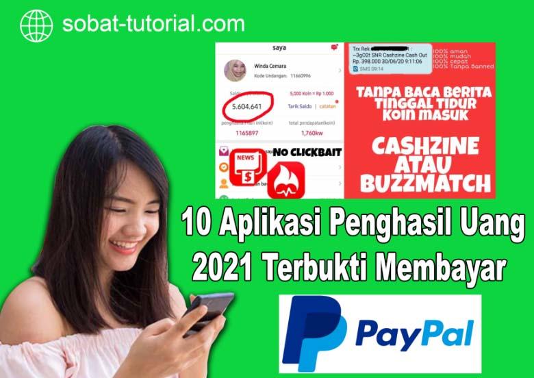 10 Aplikasi Penghasil Uang 2021 Terbukti Membayar  dan Aman digunakan