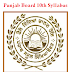 Punjab Board 10th Syllabus | PSEB Class 10th Syllabus 2018 PDF