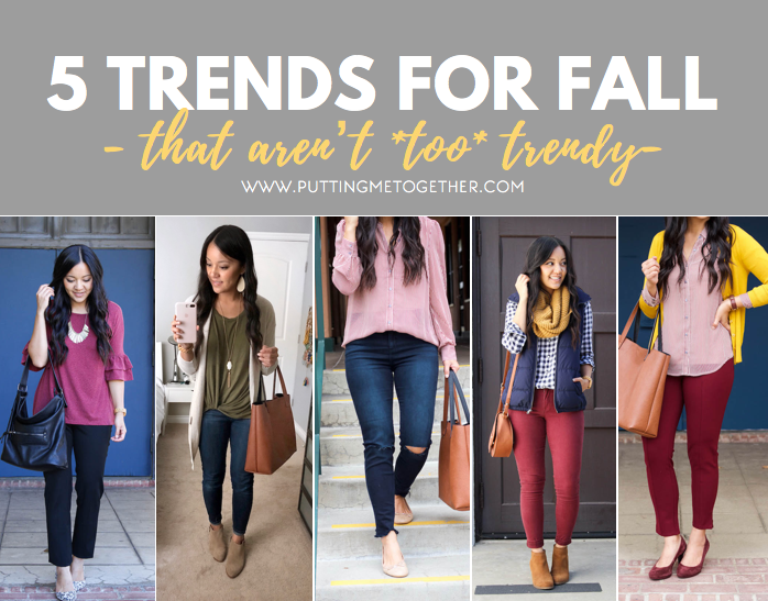5 Trends for Fall That Aren't Too Trendy