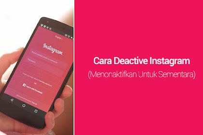 Cara Deactive Instagram (Menonaktifkan Untuk Sementara)