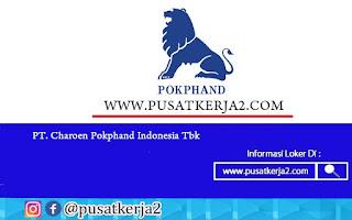 Loker Terbaru SMA SMK D3 S1 PT Charoen Pokphand Indonesia Agustus 2020