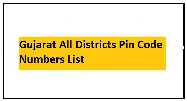 Gujarat Pin Code Numbers List