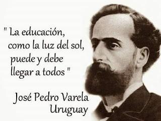 frase de José Pedro Varela sobre educación