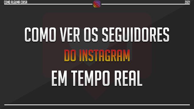 Como ver os seguidores do Instagram em tempo real