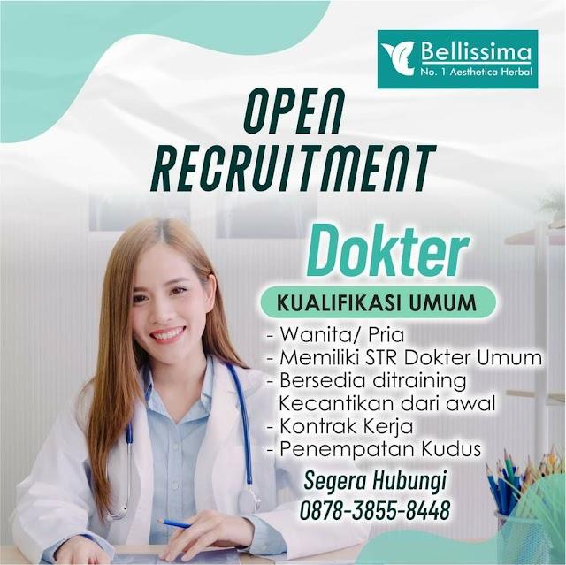 """Loker Dokter """"Bellissima"""" Penempatan Kudus, Jawa Tengah"""