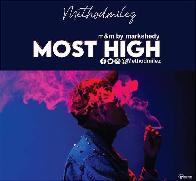 [Rap Szn] Methodmilez - Most High (prod. Markshedy) #Arewapublisize