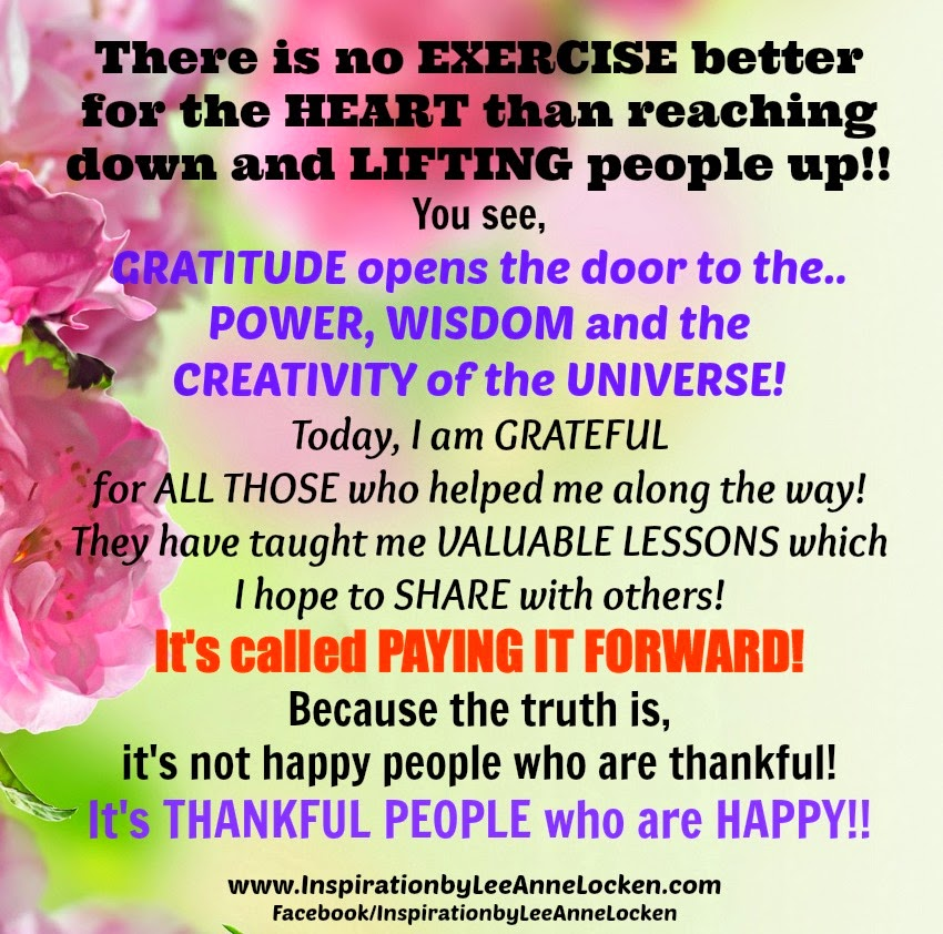 Jewish Quote Of The Day There Is No Better Exercise For: Inspiration By LeeAnne Locken: Let's Make It #PayItFORWARD
