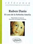 El Caso de la Señorita Amelia – Rubén Darío