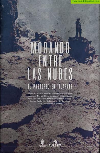 """Tijarafe homenajea a sus pastores con la exposición al aire libre """"Morando entre las nubes"""""""