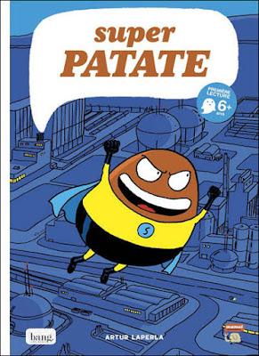 Couverture de la BD Super Patate tome 1 - Les origines de Super Patate