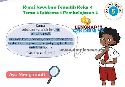 Kunci Jawaban Tematik SD MI Kelas 4 Tema 3 Subtema 1 Pembelajaran 5 www.simplenews.me