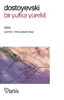 Fyodor Mihayloviç Dostoyevski - Bir Yufka Yürekli