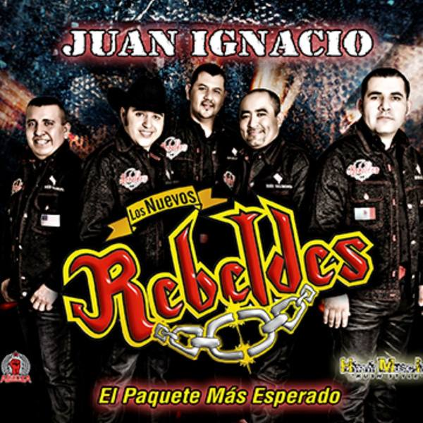 Los Nuevos Rebeldes - Juan Ignacio (Deluxe Edition) (2013) (Album / Disco Oficial)
