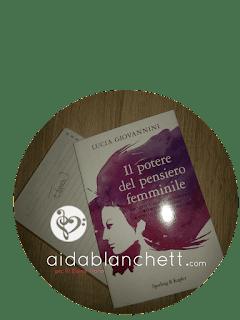 Il Potere del Pensiero Femminile | La Mia Intervista con Lucia Giovannini