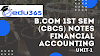 MEANING AND SCOPE OF ACCOUNTING, GENERALLY ACCEPTED ACCOUNTING PRINCIPLES, ACCOUNTING STANDARD, ACCOUNTING PROCESS Dibrugarh University FINANCIAL ACCOUNTING  B.COM 1ST SEMESTER  (CBCS) B.Com 1st Year  NOTES  UNIT -1