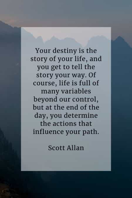Destiny quotes that will help explain its true meaning
