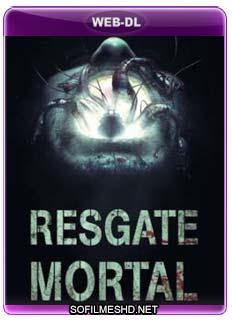 Baixar Resgate Mortal Dublado Torrent
