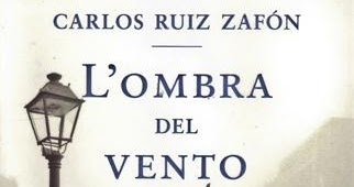 Speciale Zafón - La letteratura? L'unica forma di verità possibile: L'ombra del vento di Carlos Ruiz Zafón