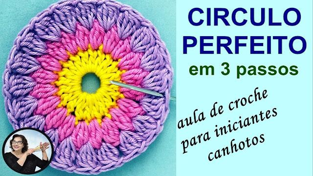 Circulo de Crochê Perfeito Em 3 Passos - Aula de Crochê para Iniciantes Canhotos