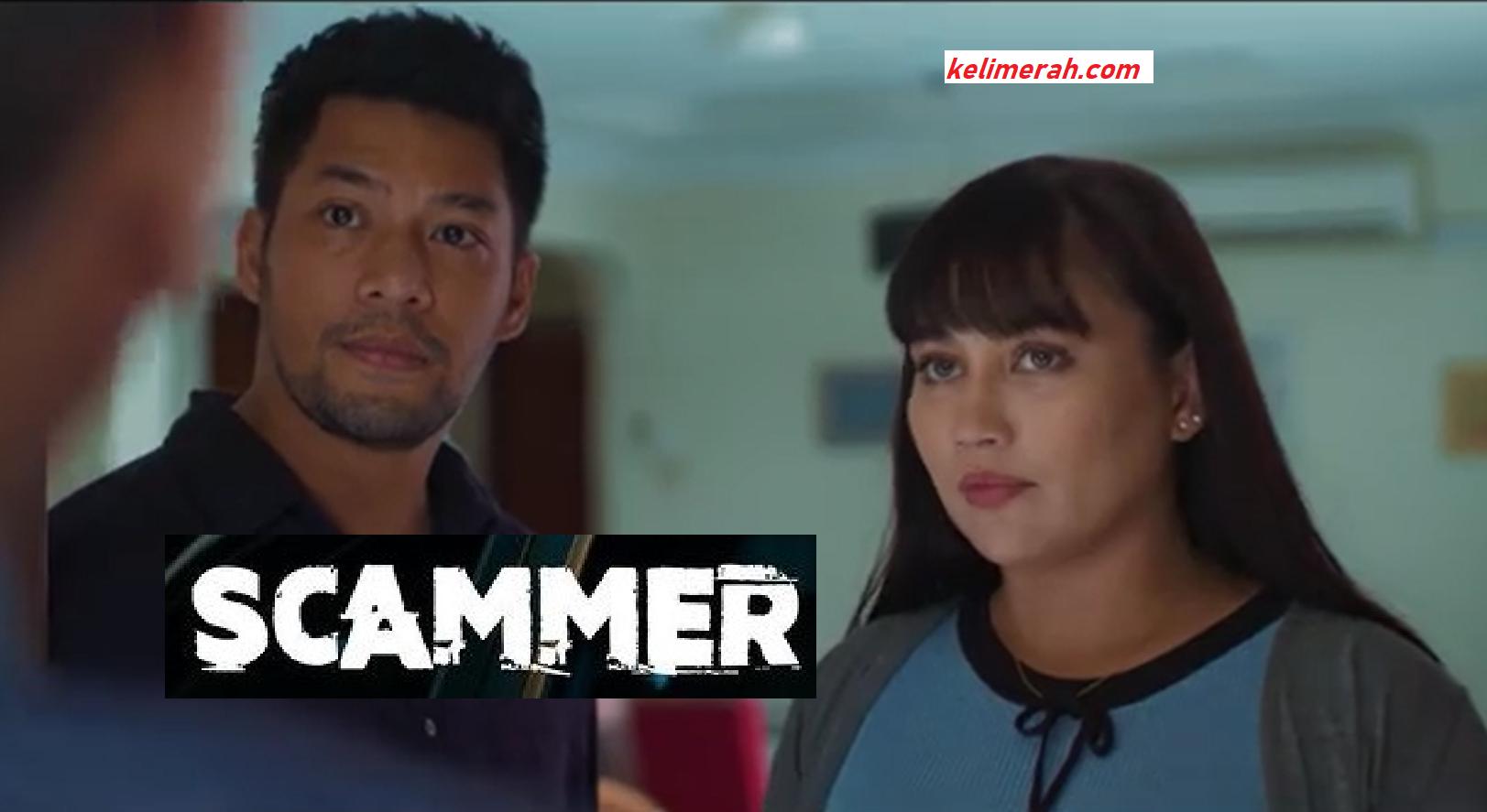 Drama Scammer Lakonan Kamal Adli,fasha Sandha