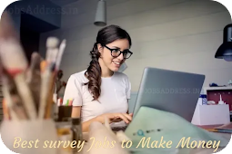 Best survey Jobs to Make Money