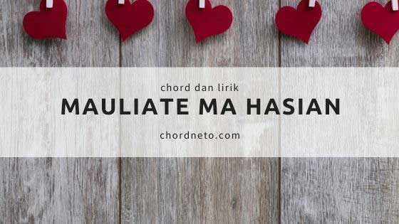 Chord Mauliate Ma Hasian - TRIAMOR
