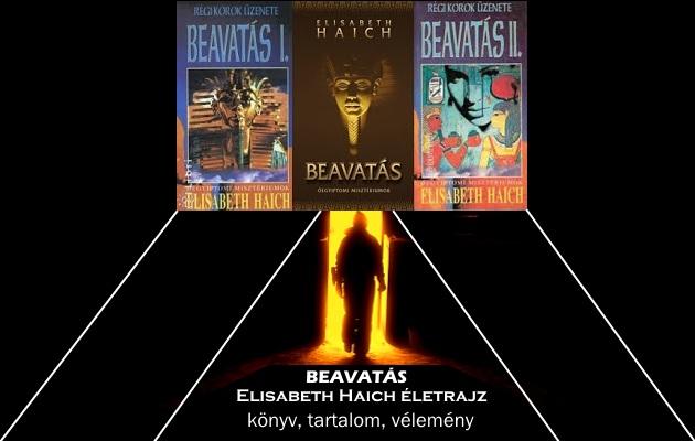 Elisabeth Haich Beavatás könyv, életrajz, tartalom, vélemény