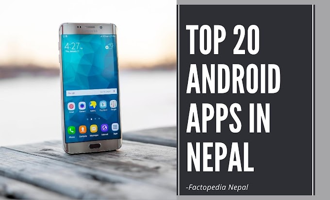 20 Most Popular Android Apps In Nepal[2020]-Factopedia Nepal